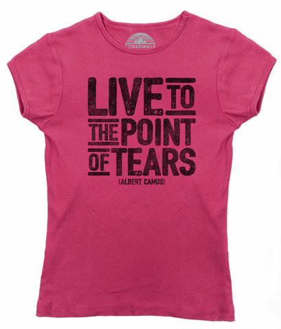 Women's Live to the Point of Tears T-Shirt