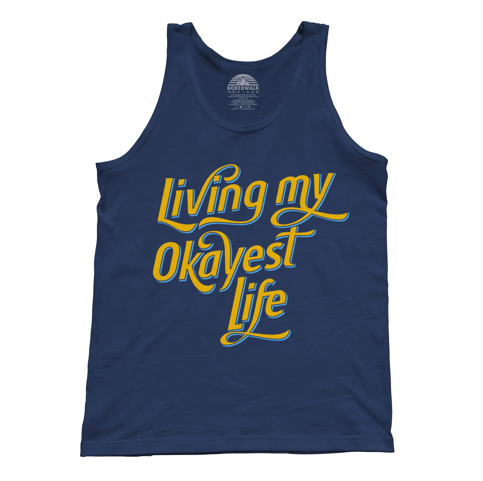 Unisex Living My Okayest Life Tank Top