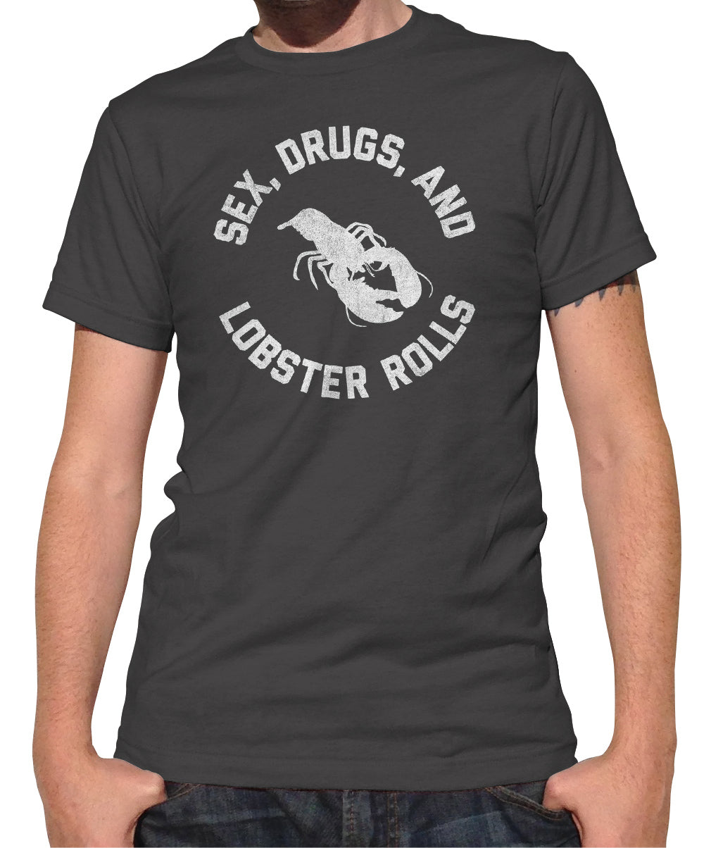 Men's Sex Drugs and Lobster Rolls T-Shirt