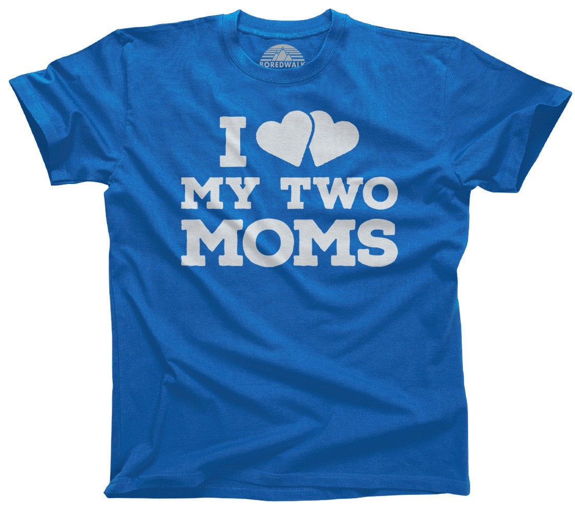 Men's I Love My Two Moms T-Shirt