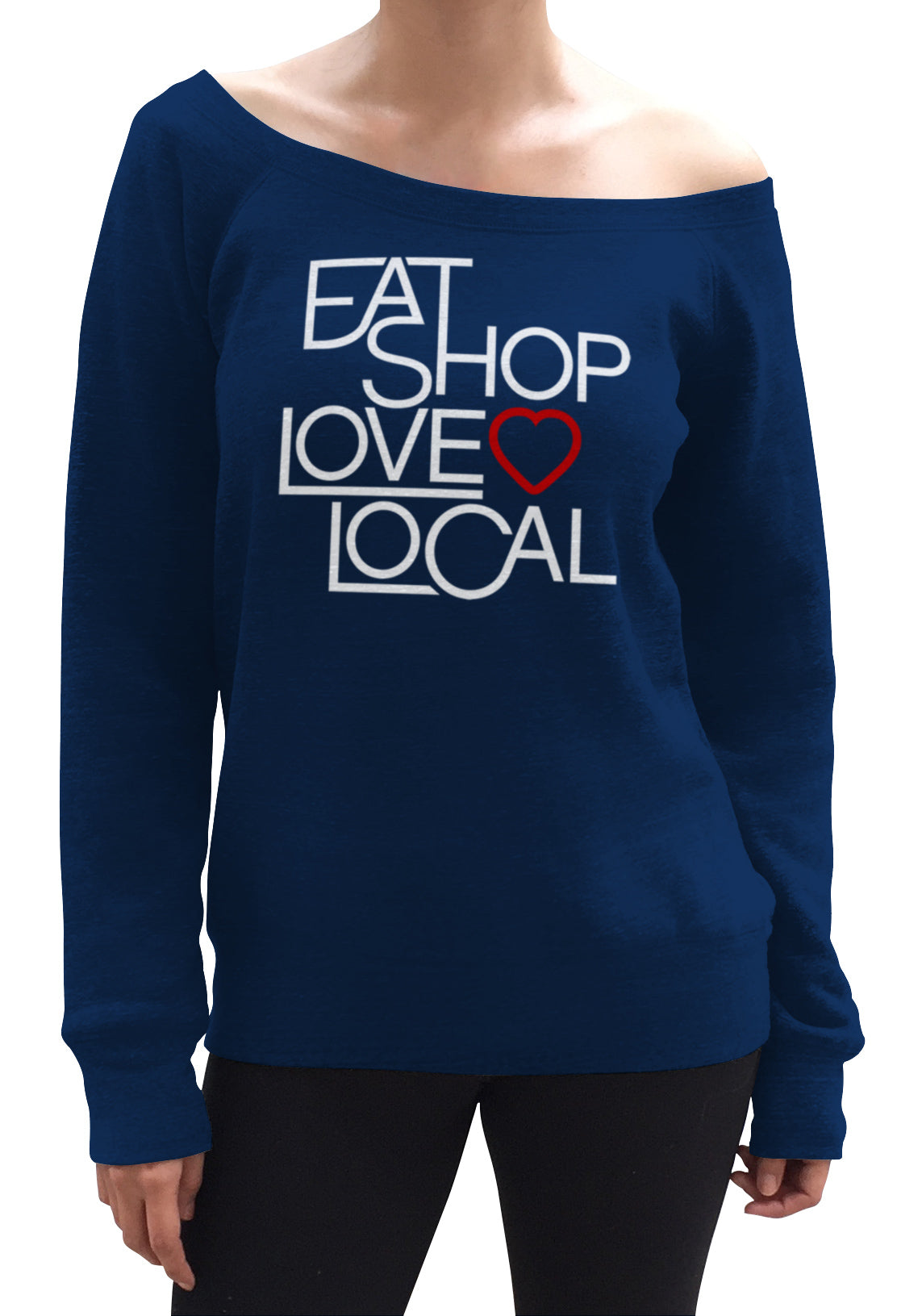 Women's Love Shop Eat Local Scoop Neck Fleece