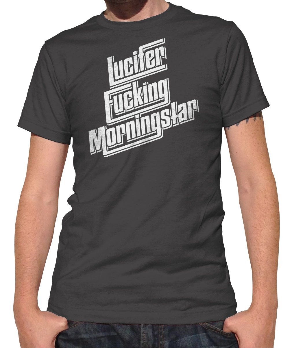 Men's Lucifer Fucking Morningstar T-Shirt