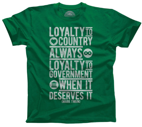 Men's Loyalty to Country Always Loyalty to Government When It Deserves It Mark Twain Quote T-Shirt