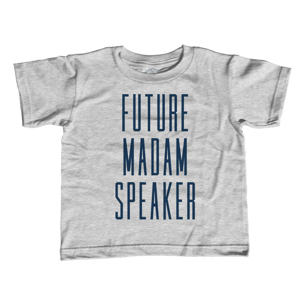 Girl's Future Madam Speaker T-Shirt - Unisex Fit