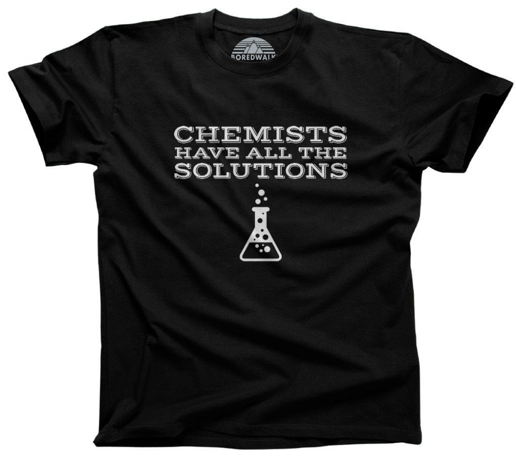 Men's Chemists Have All The Solutions T-Shirt