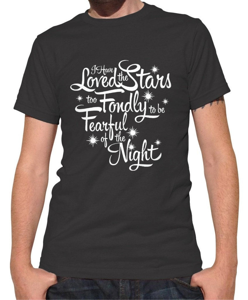 Men's I Have Loved The Stars Too Fondly T-Shirt