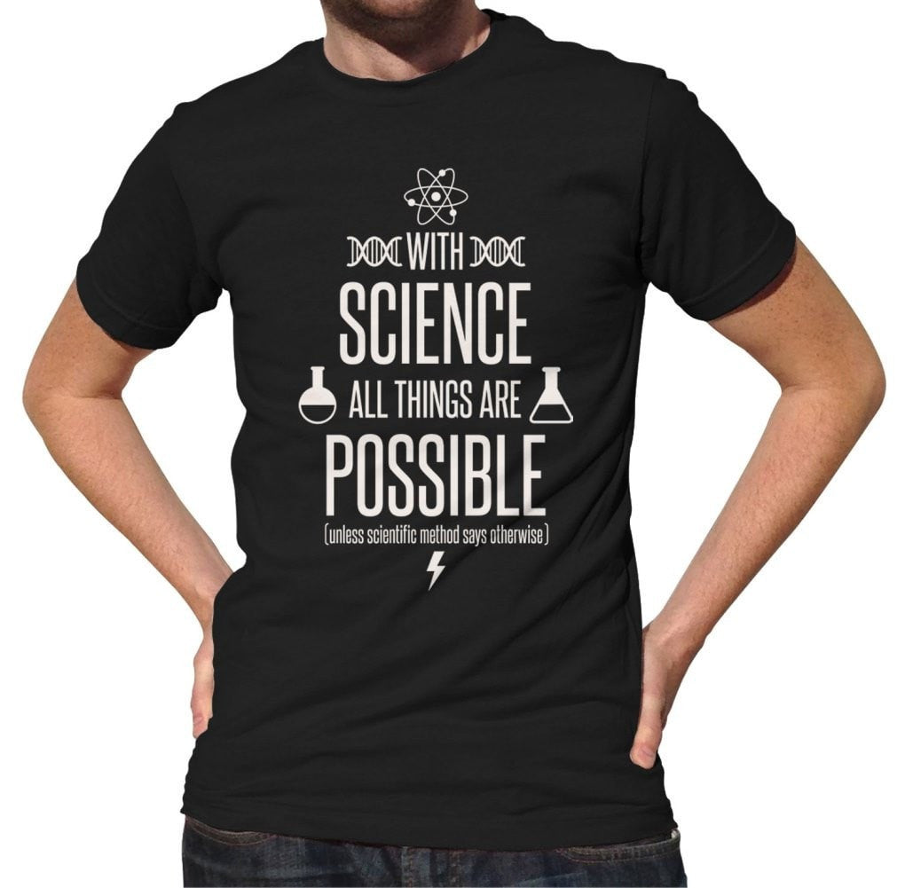 Men's With Science All Things Are Possible T-Shirt