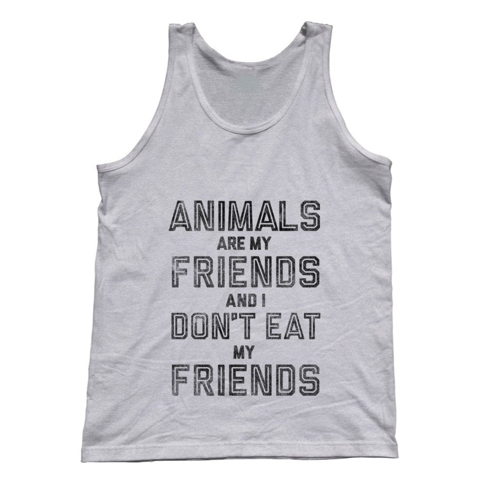 Unisex Animals Are My Friends And I Don't Eat My Friends Tank Top
