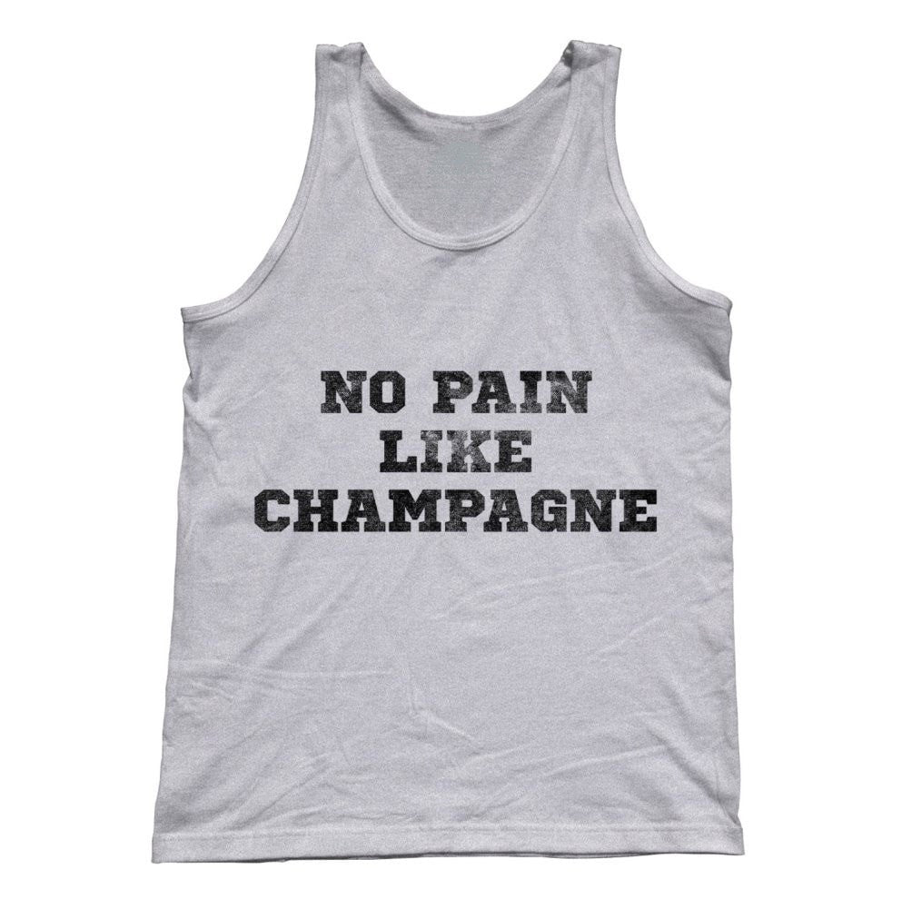 Unisex No Pain Like Champagne Tank Top