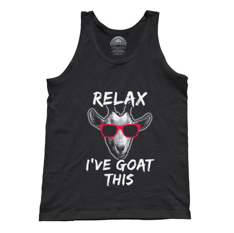 Unisex Relax I've Goat This Tank Top Funny Goat Shirt
