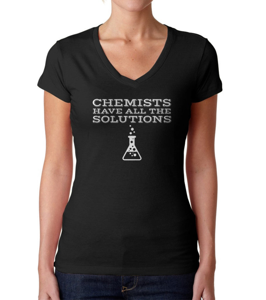 Women's Chemists Have All The Solutions Vneck T-Shirt