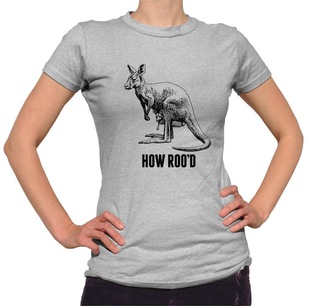 Women's How Roo'd Kangaroo T-Shirt