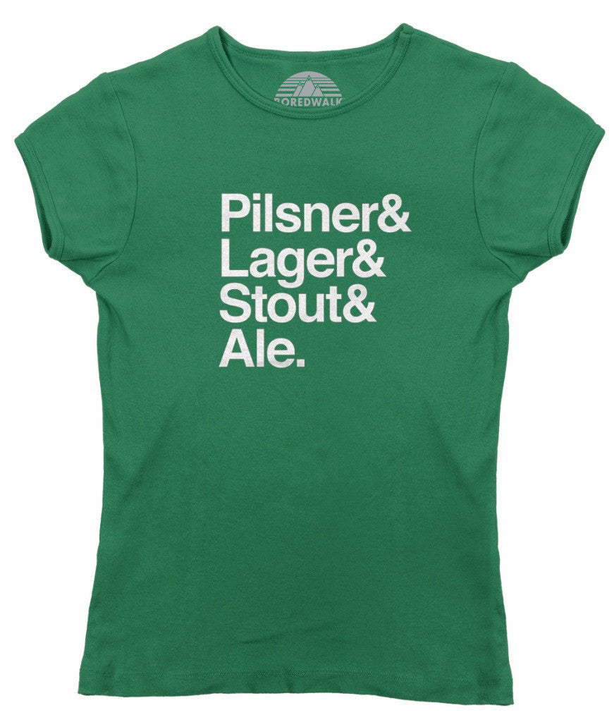 Women's Lager And Stout And Pilsner And Ale Beer T-Shirt
