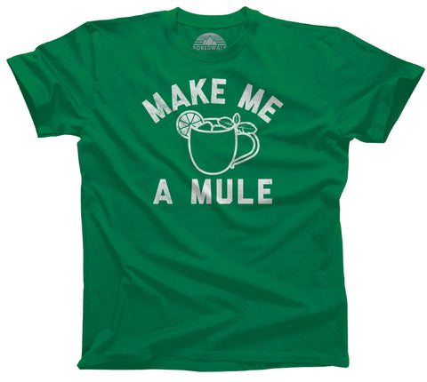 Men's Make Me a Moscow Mule T-Shirt - Funny Drinking Shirt