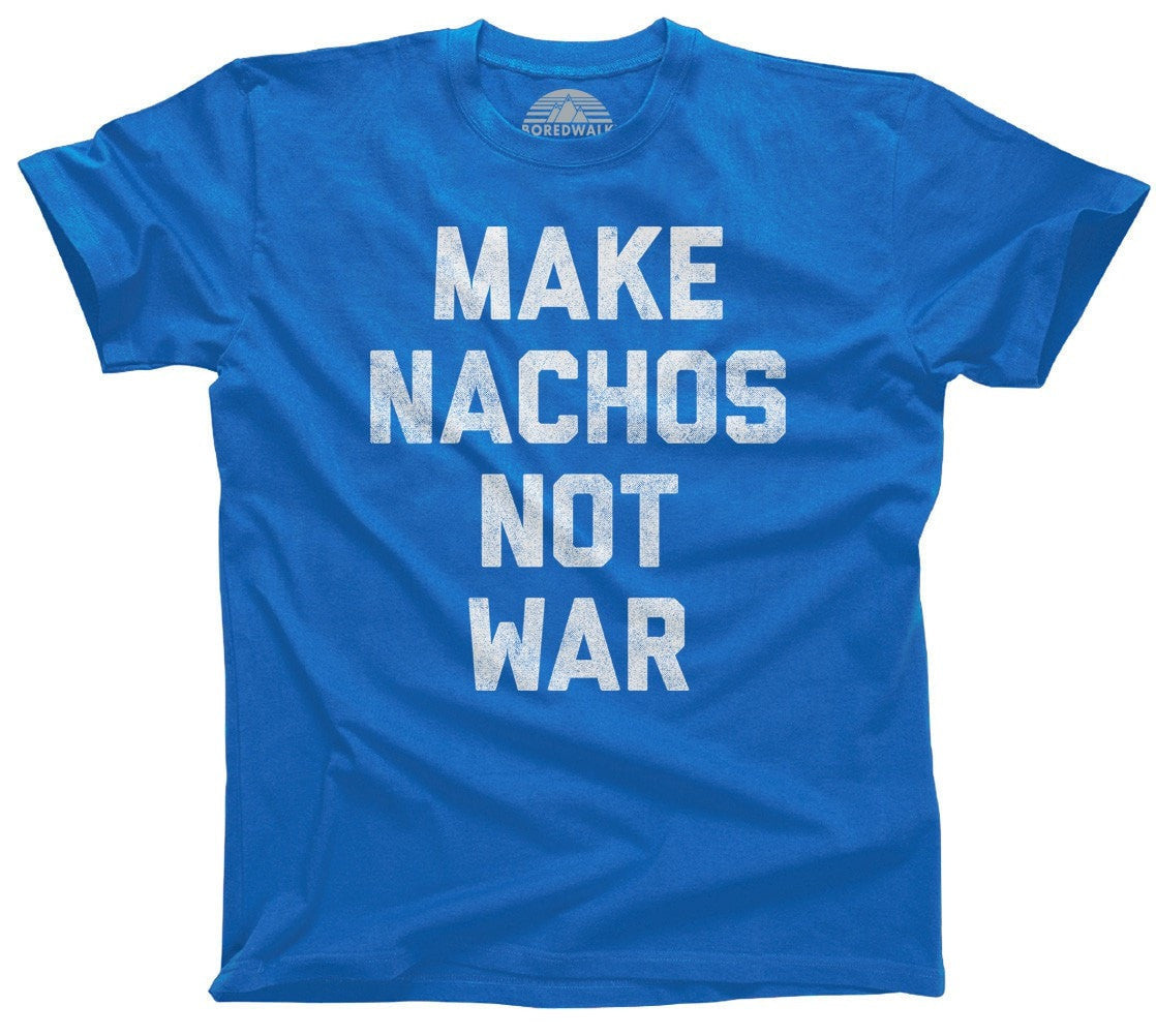 Men's Make Nachos Not War T-Shirt