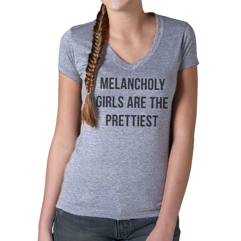 Women's Melancholy Girls Are The Prettiest Vneck T-Shirt