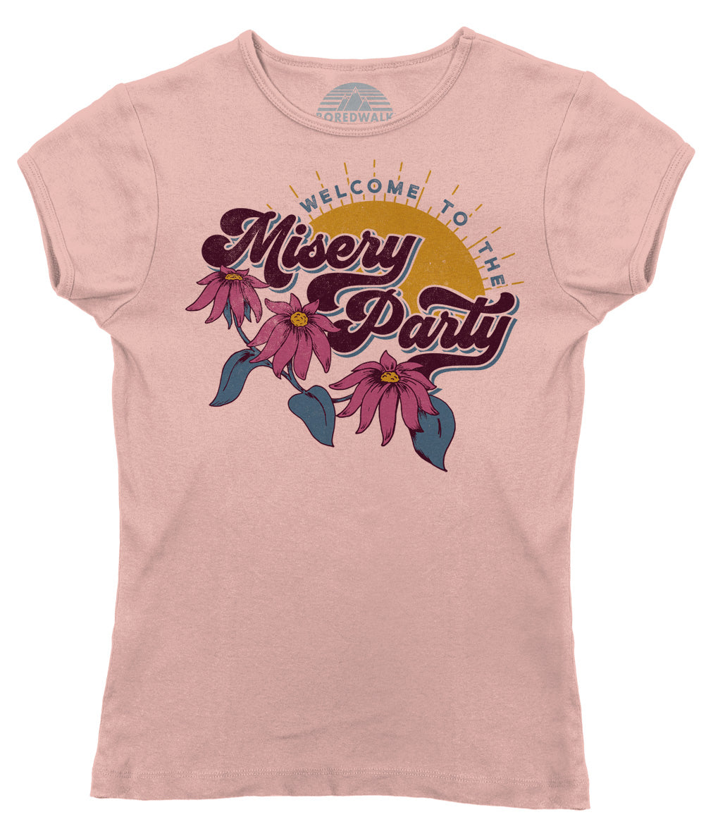 Women's Welcome To The Misery Party T-Shirt