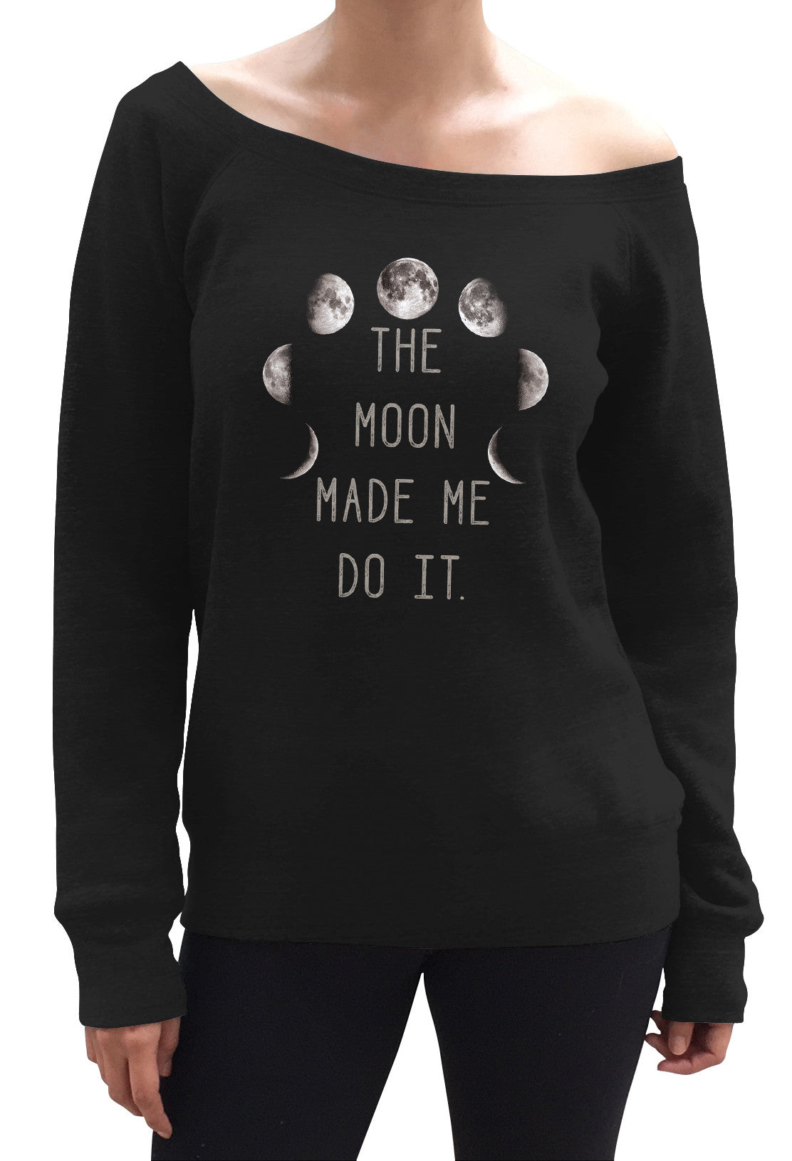 Women's The Moon Made Me Do It Scoop Neck Fleece