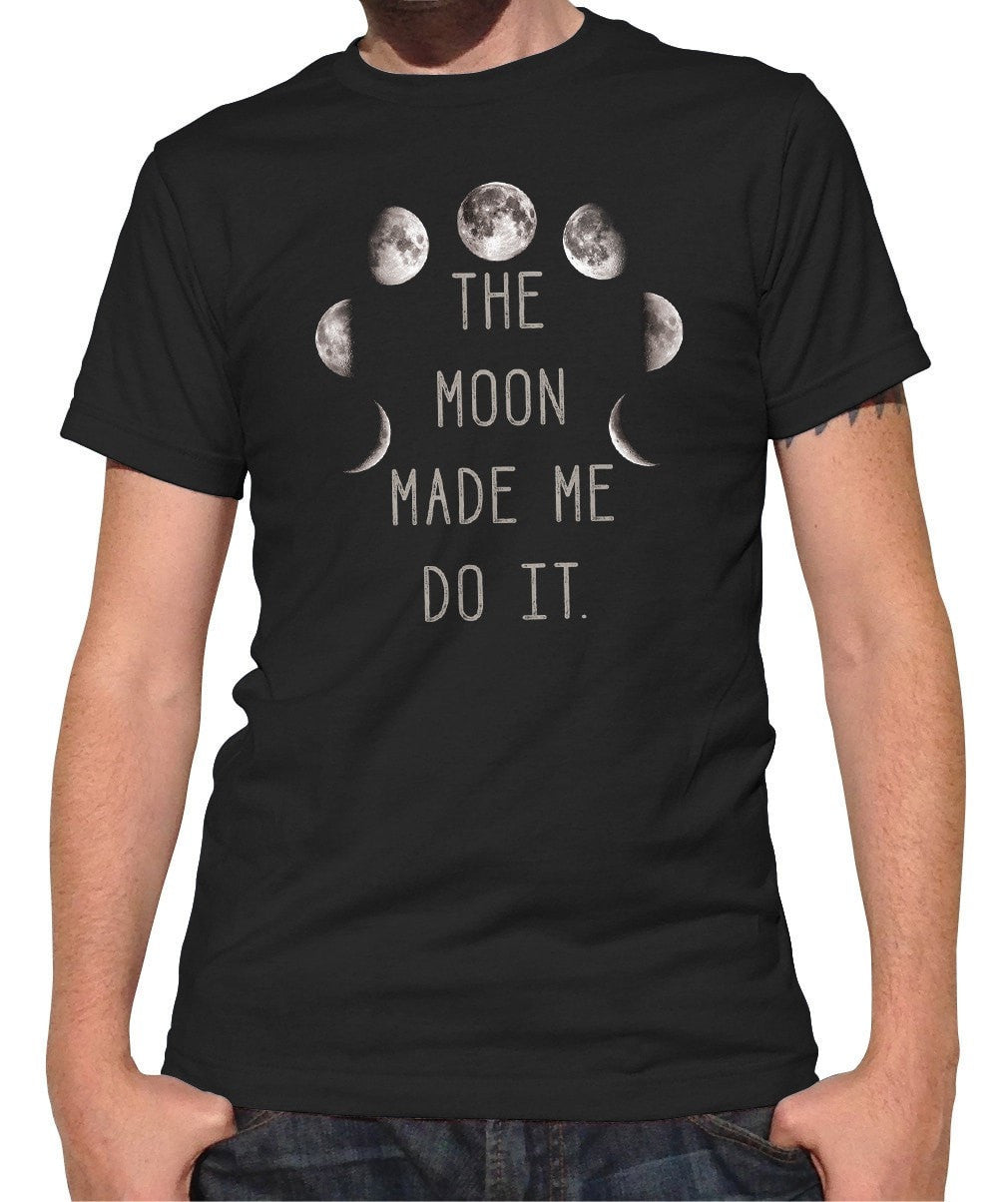 Men's The Moon Made Me Do It T-Shirt