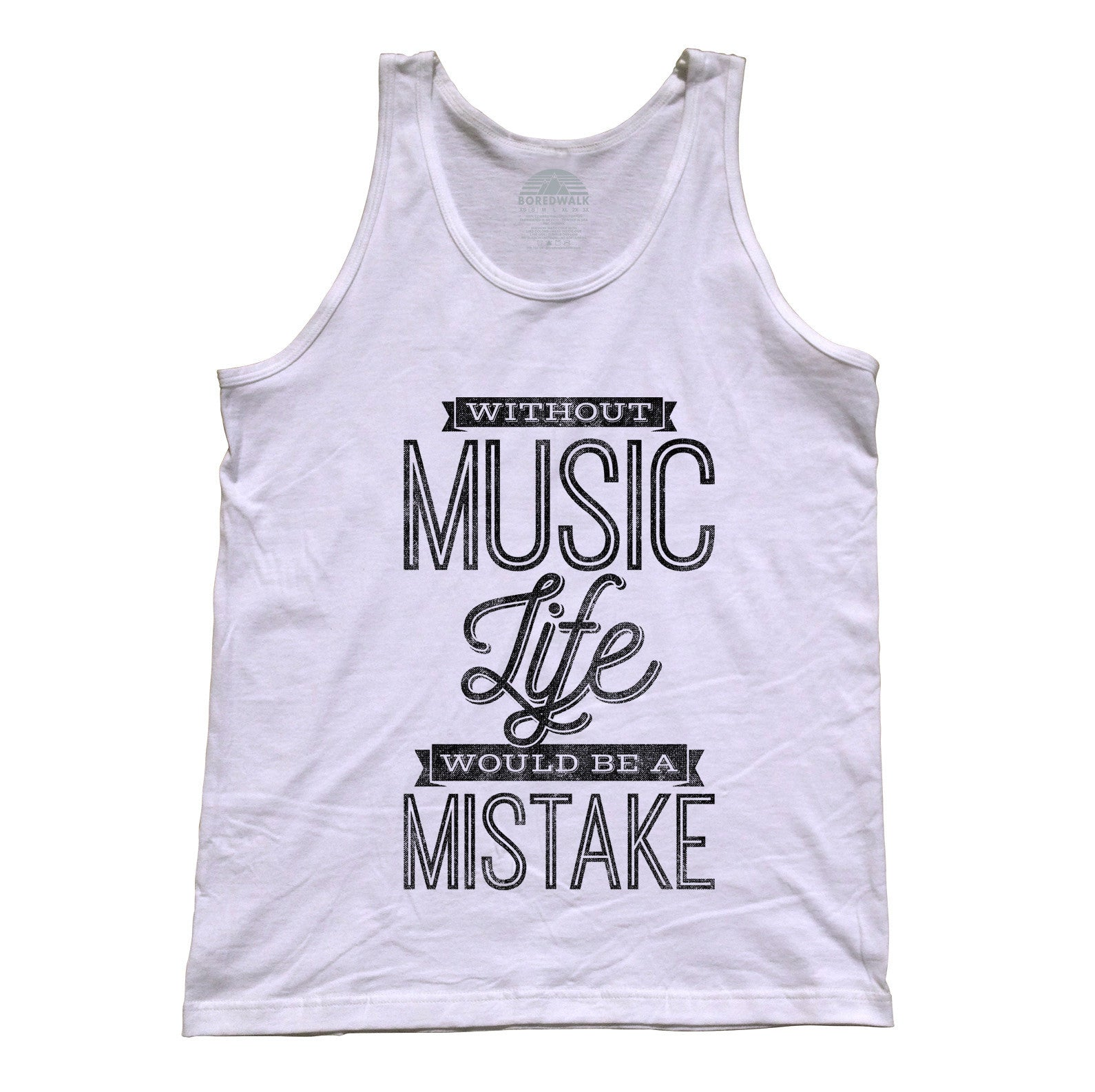 Unisex Without Music Life Would be a Mistake Tank Top