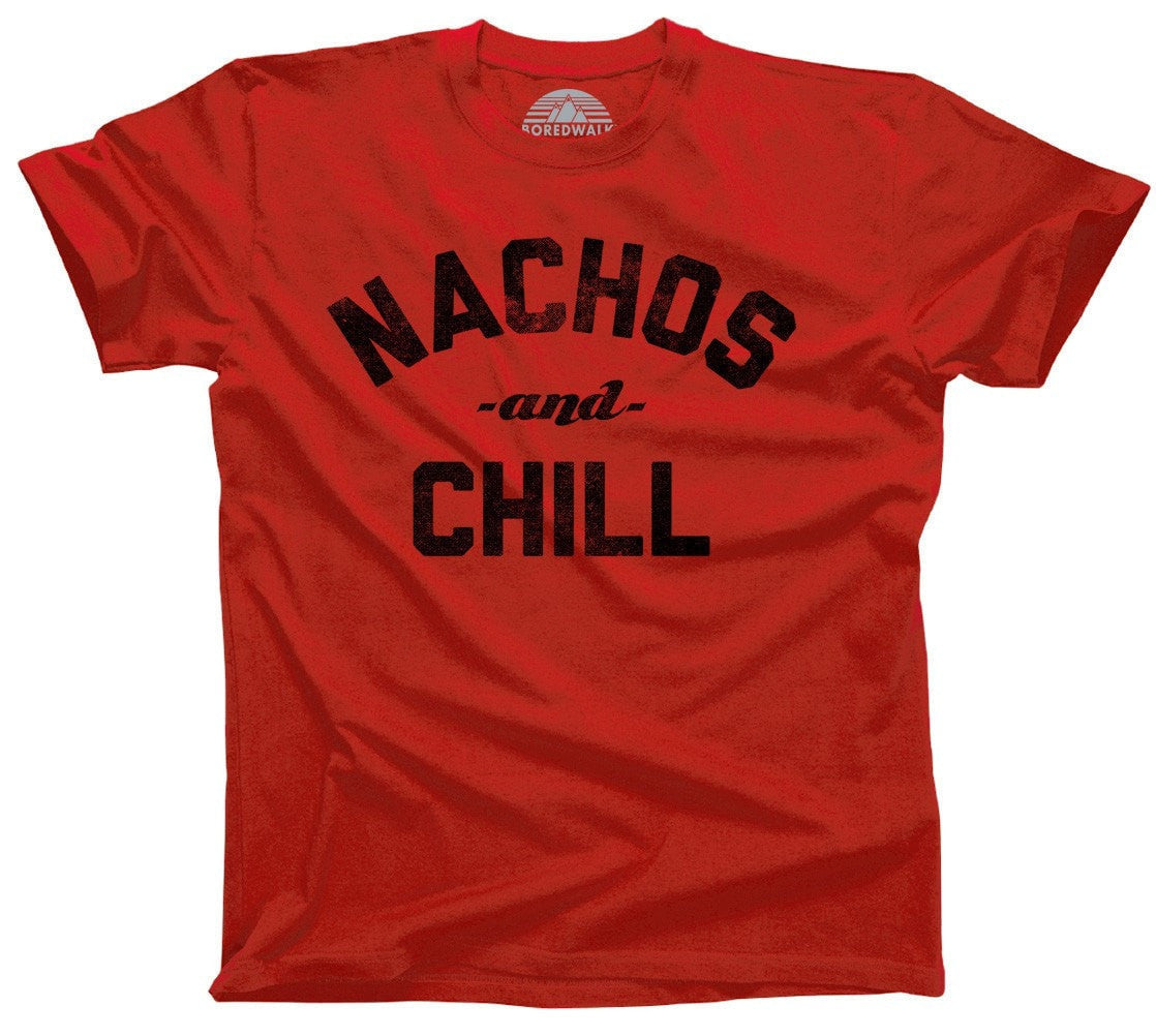 Men's Nachos and Chill T-Shirt Funny Foodie Dating