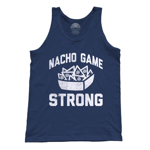 Unisex Nacho Game Strong Tank Top Funny Hipster Nachos Foodie Shirt