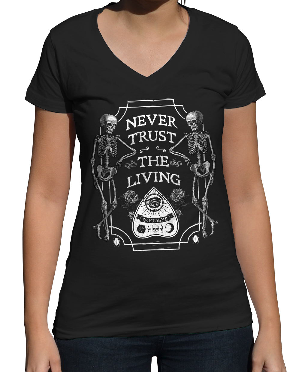Women's Never Trust the Living Vneck T-Shirt
