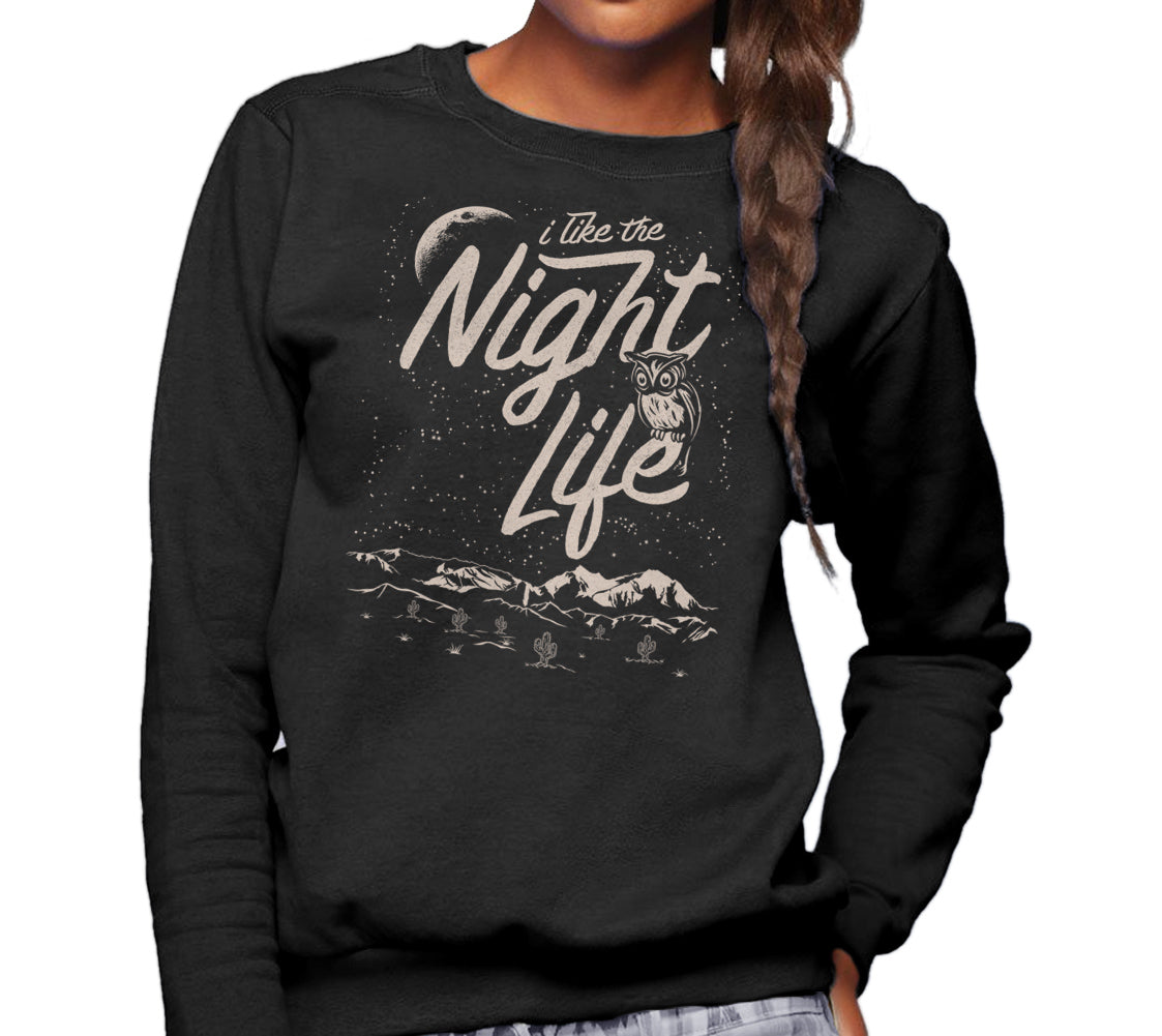 Unisex I Like the Night Life Sweatshirt