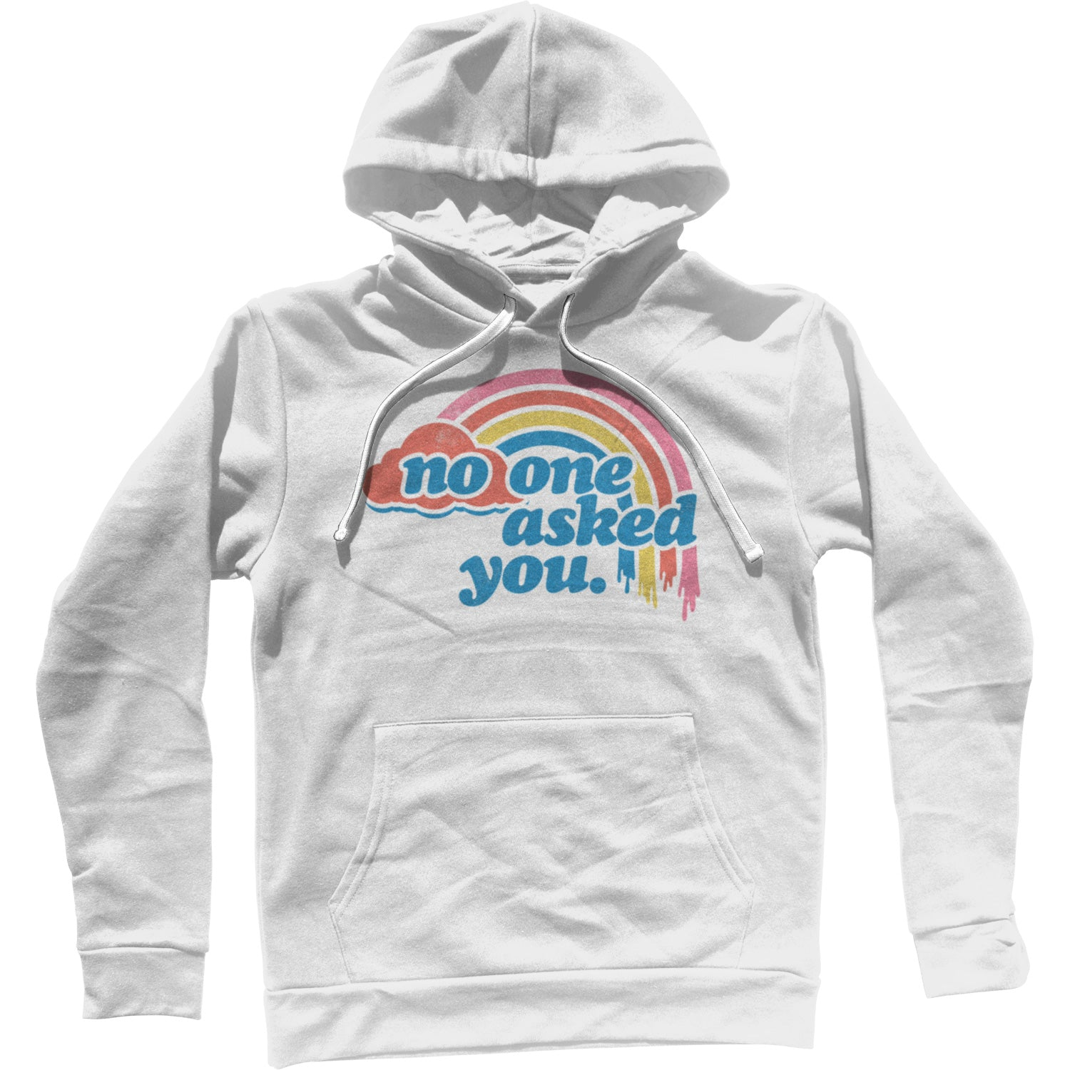 No One Asked You Unisex Hoodie