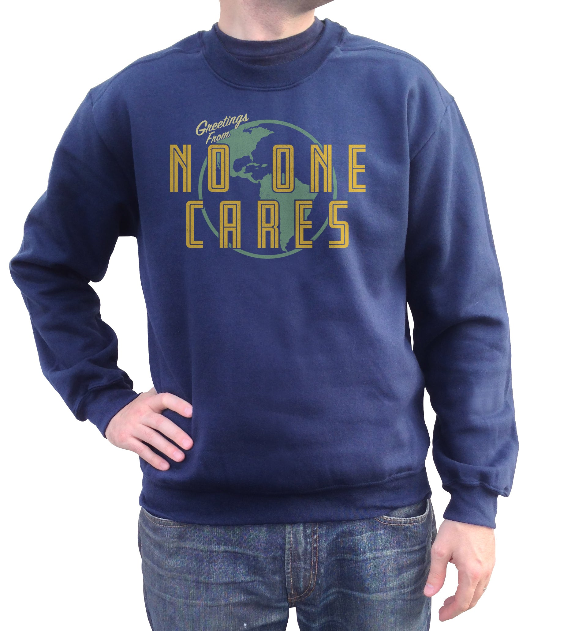 Unisex Greetings From No One Cares Sweatshirt