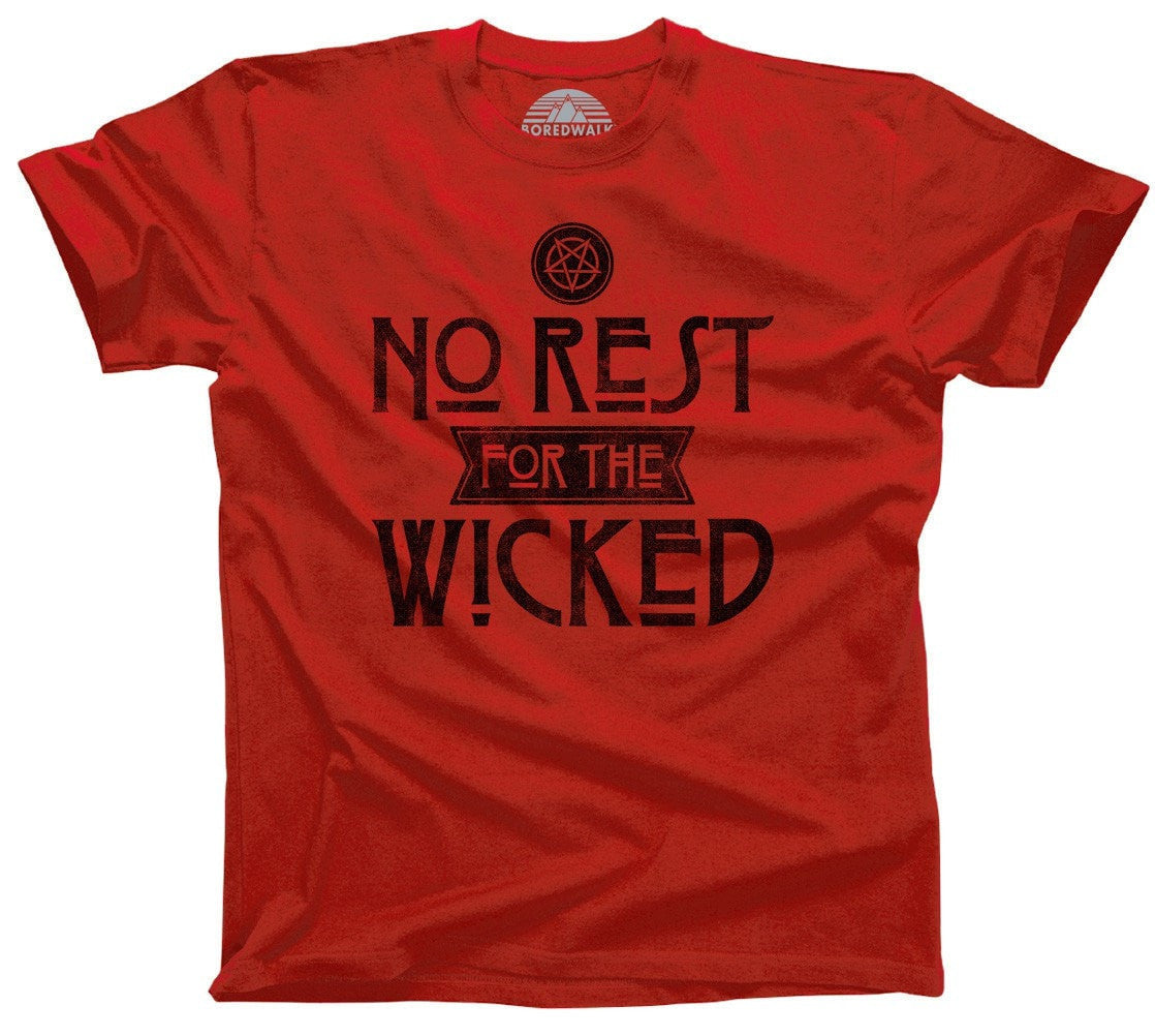 Men's No Rest For the Wicked T-Shirt