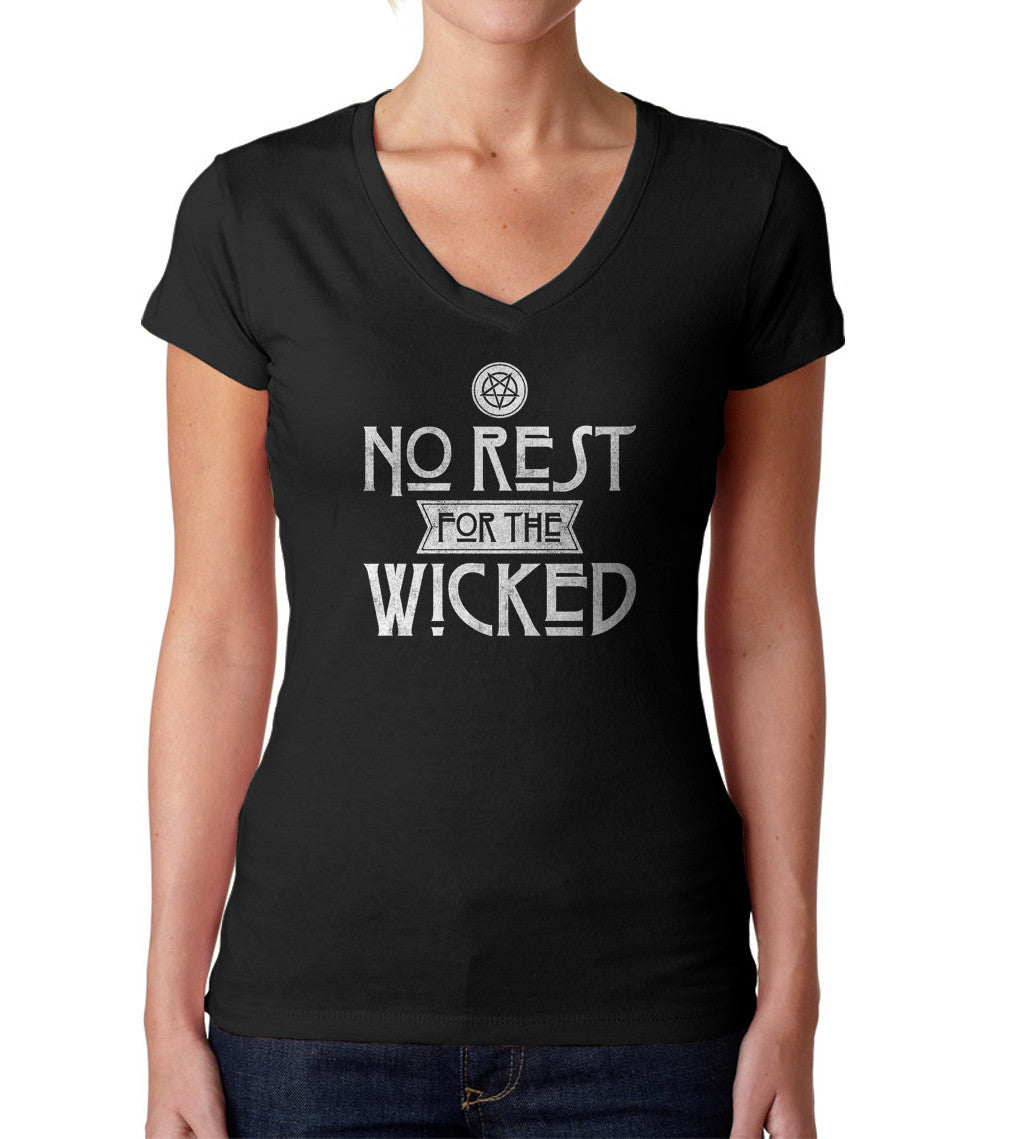 Women's No Rest For the Wicked Vneck T-Shirt