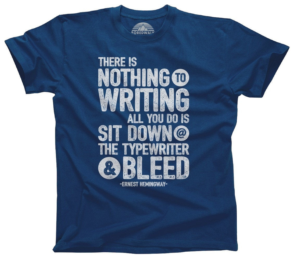 Men's There's Nothing to Writing T-Shirt