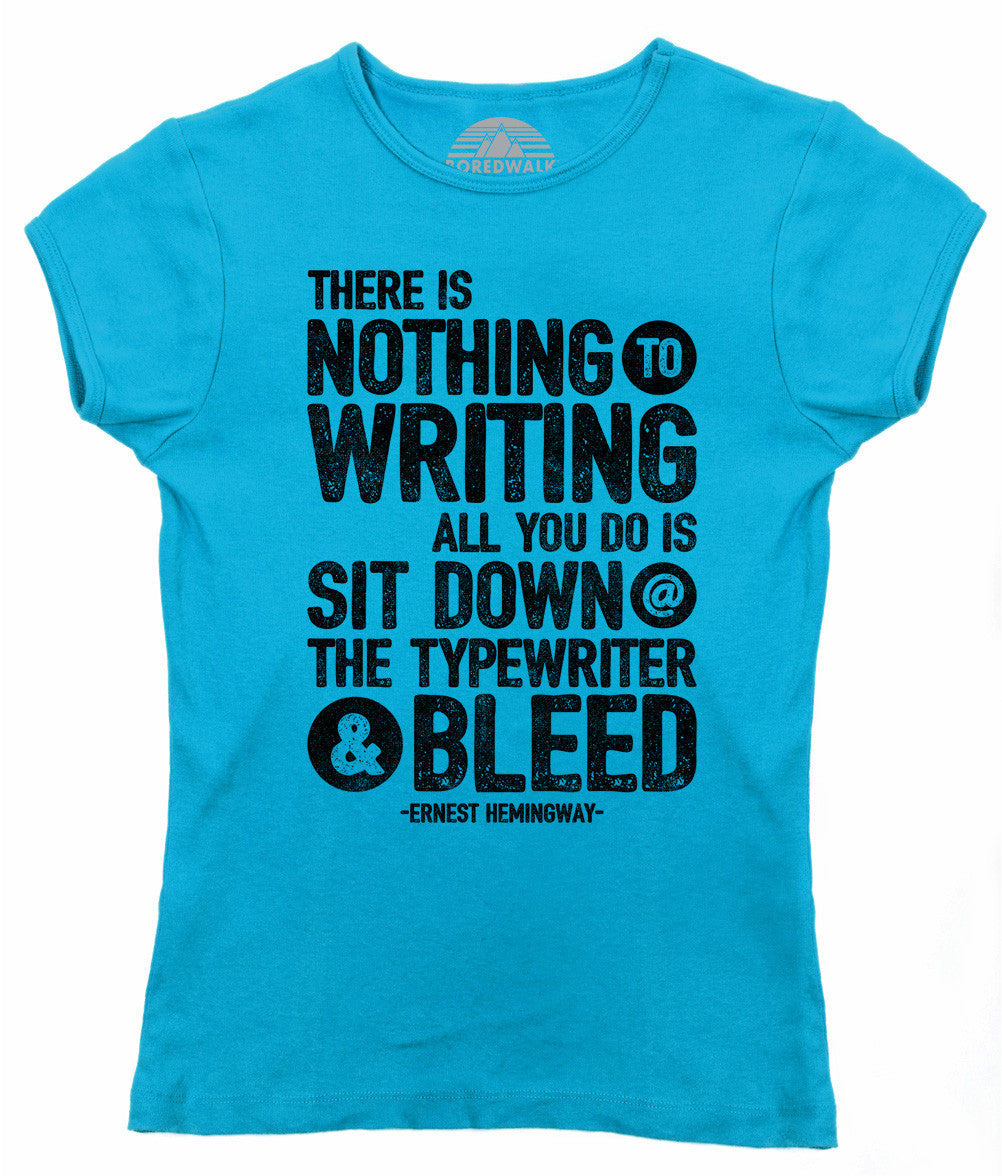 Women's There's Nothing to Writing T-Shirt