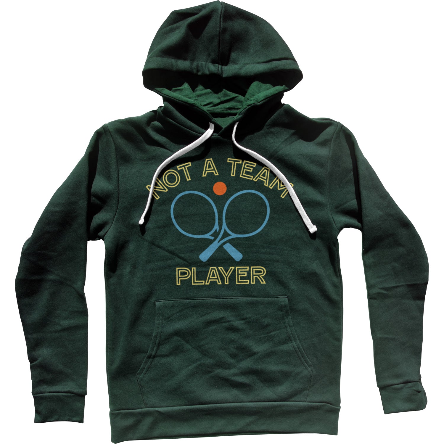 Not a Team Player Unisex Hoodie