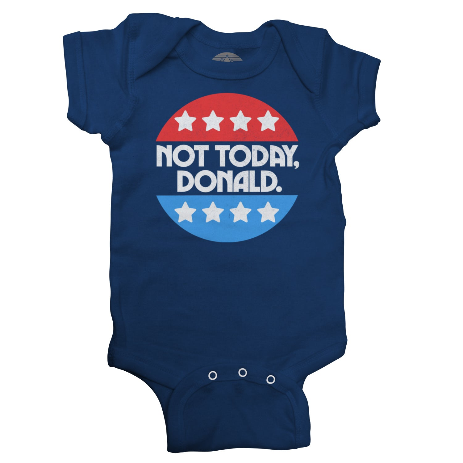 Not Today Donald Infant Bodysuit - Unisex Fit