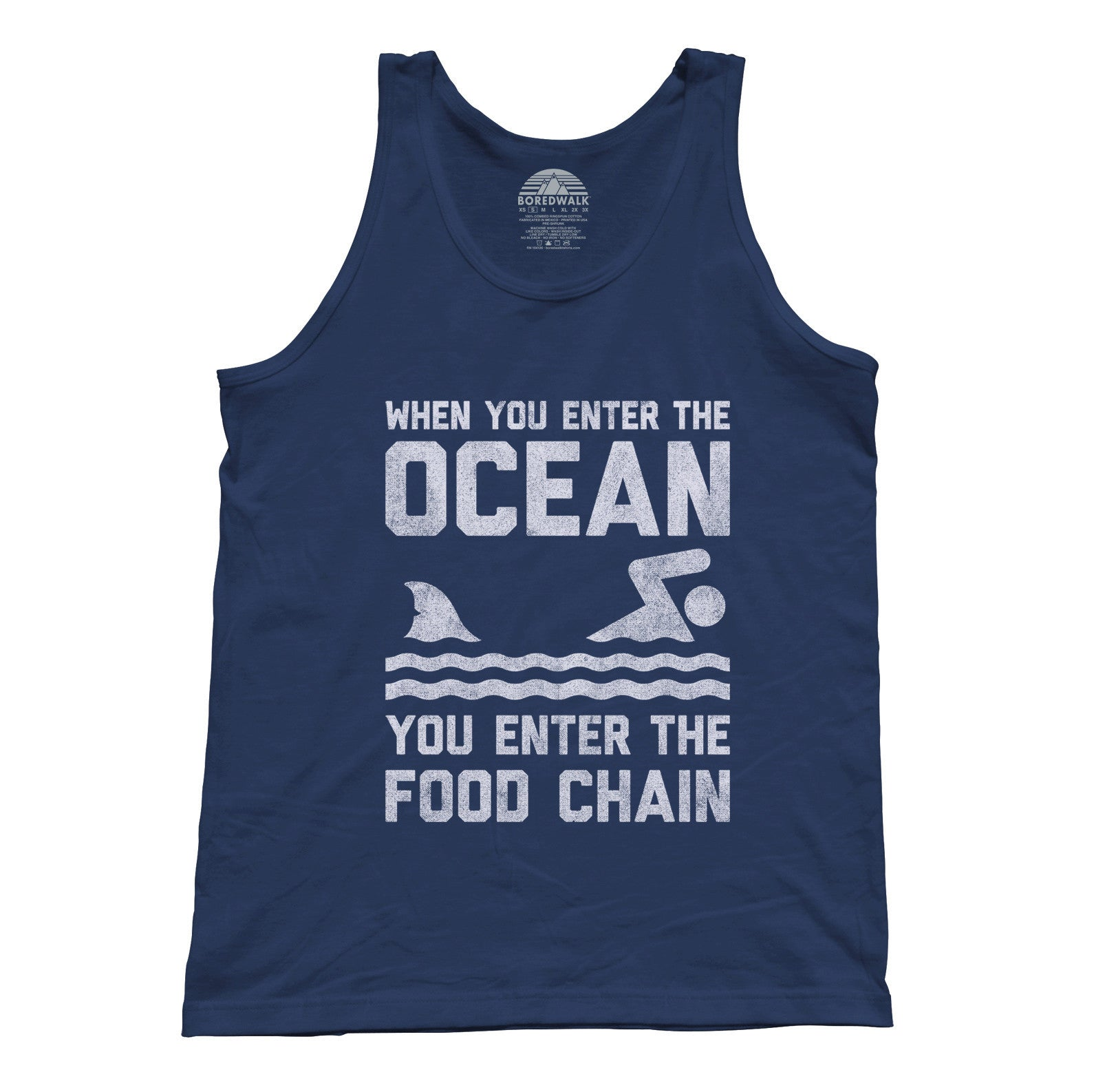 Unisex When You Enter the Ocean You Enter the Food Chain Shark Tank Top