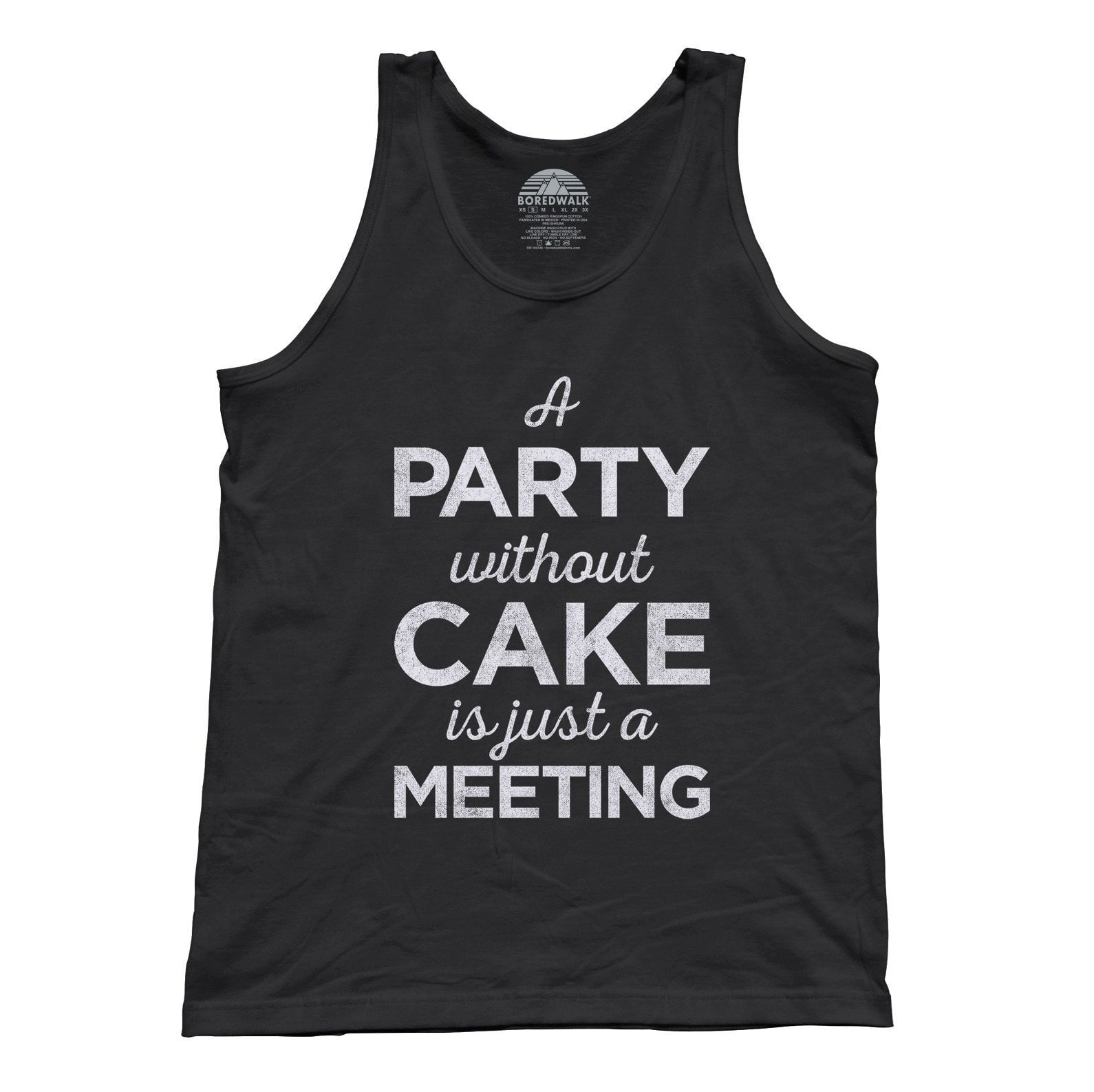 Unisex A Party Without Cake is Just a Meeting Tank Top