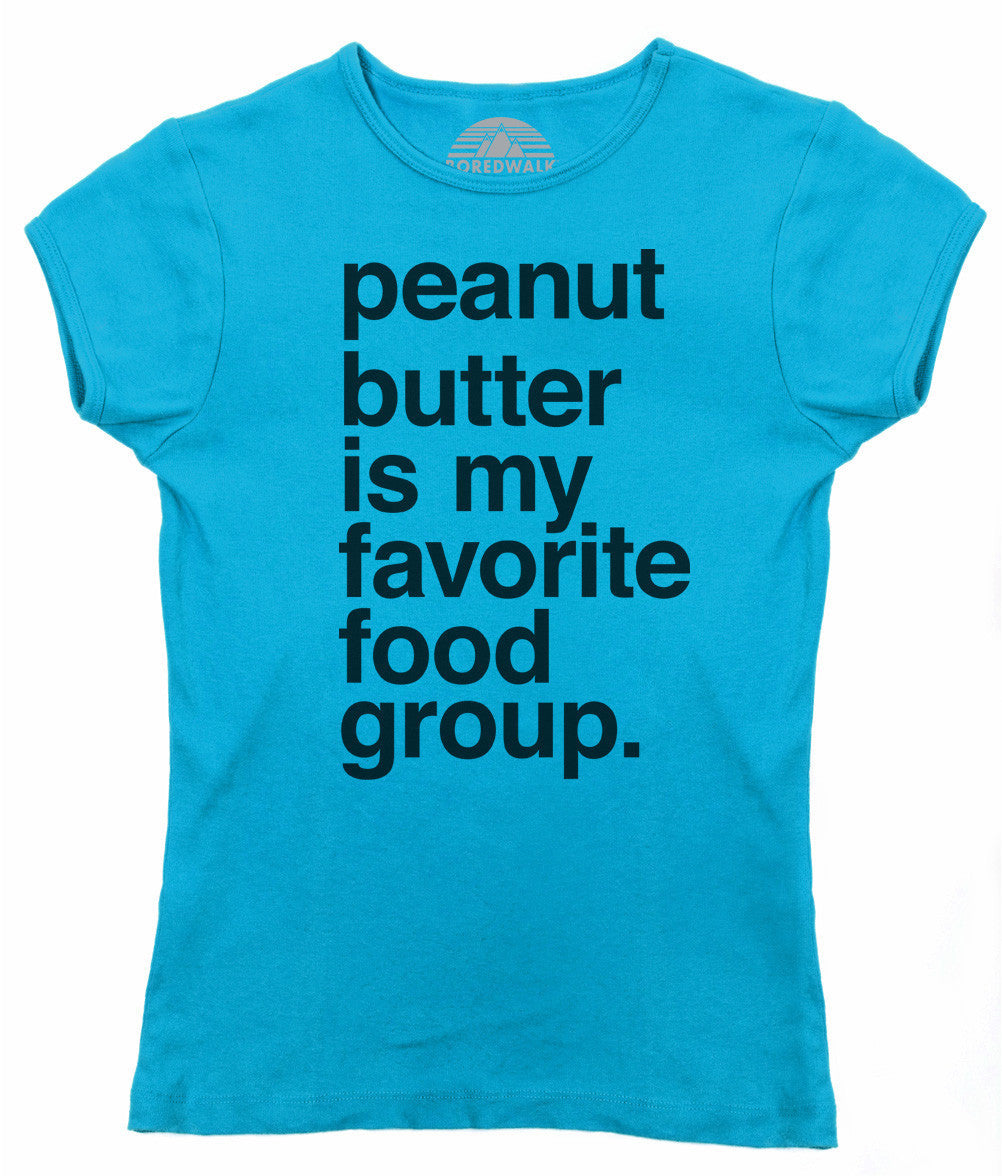 Women's Peanut Butter is My Favorite Food Group T-Shirt