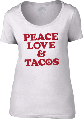 Women's Peace Love and Tacos Scoop Neck Shirt