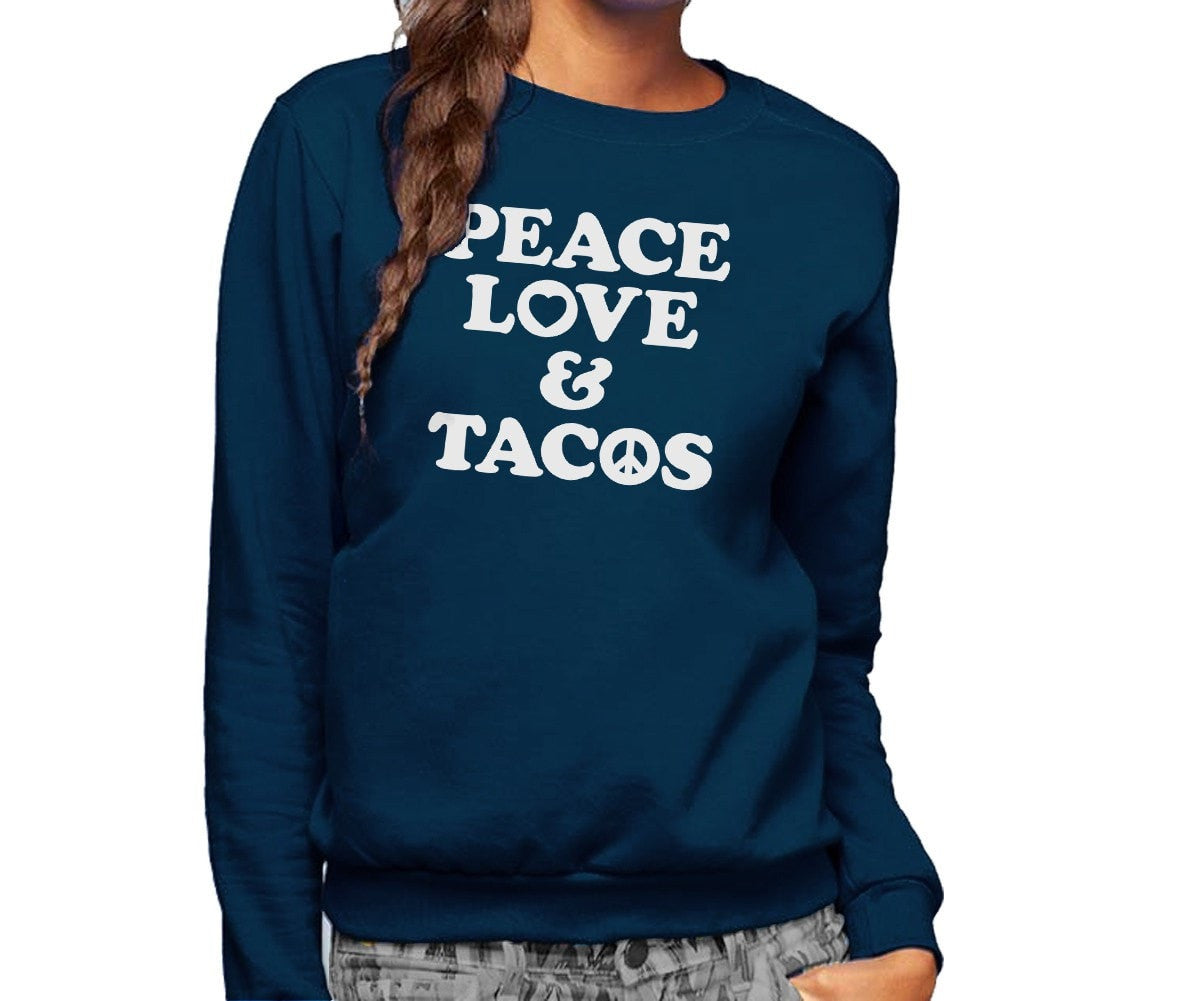 Unisex Peace Love and Tacos Sweatshirt