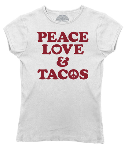 Women's Peace Love and Tacos T-Shirt