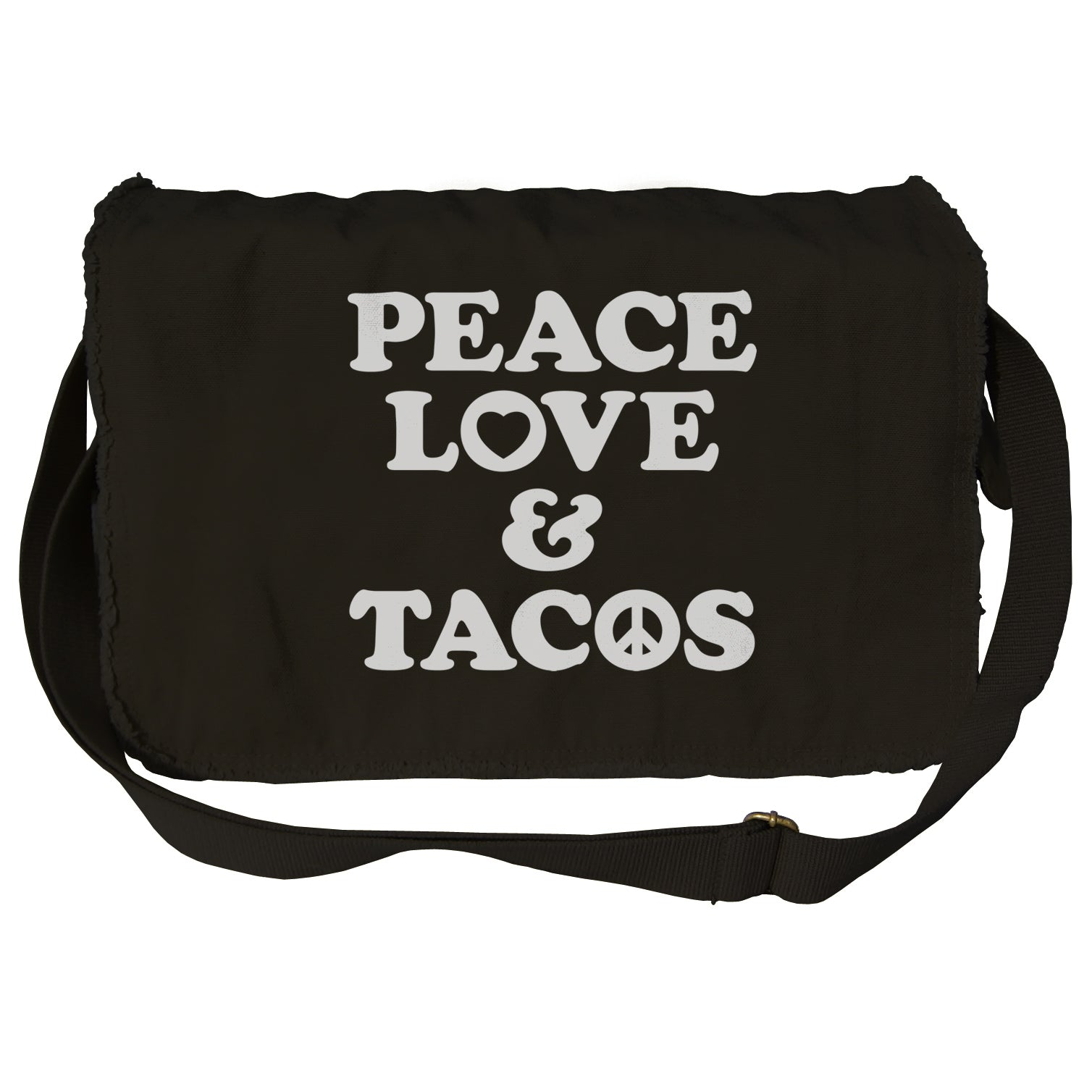 Peace Love And Tacos Messenger Bag