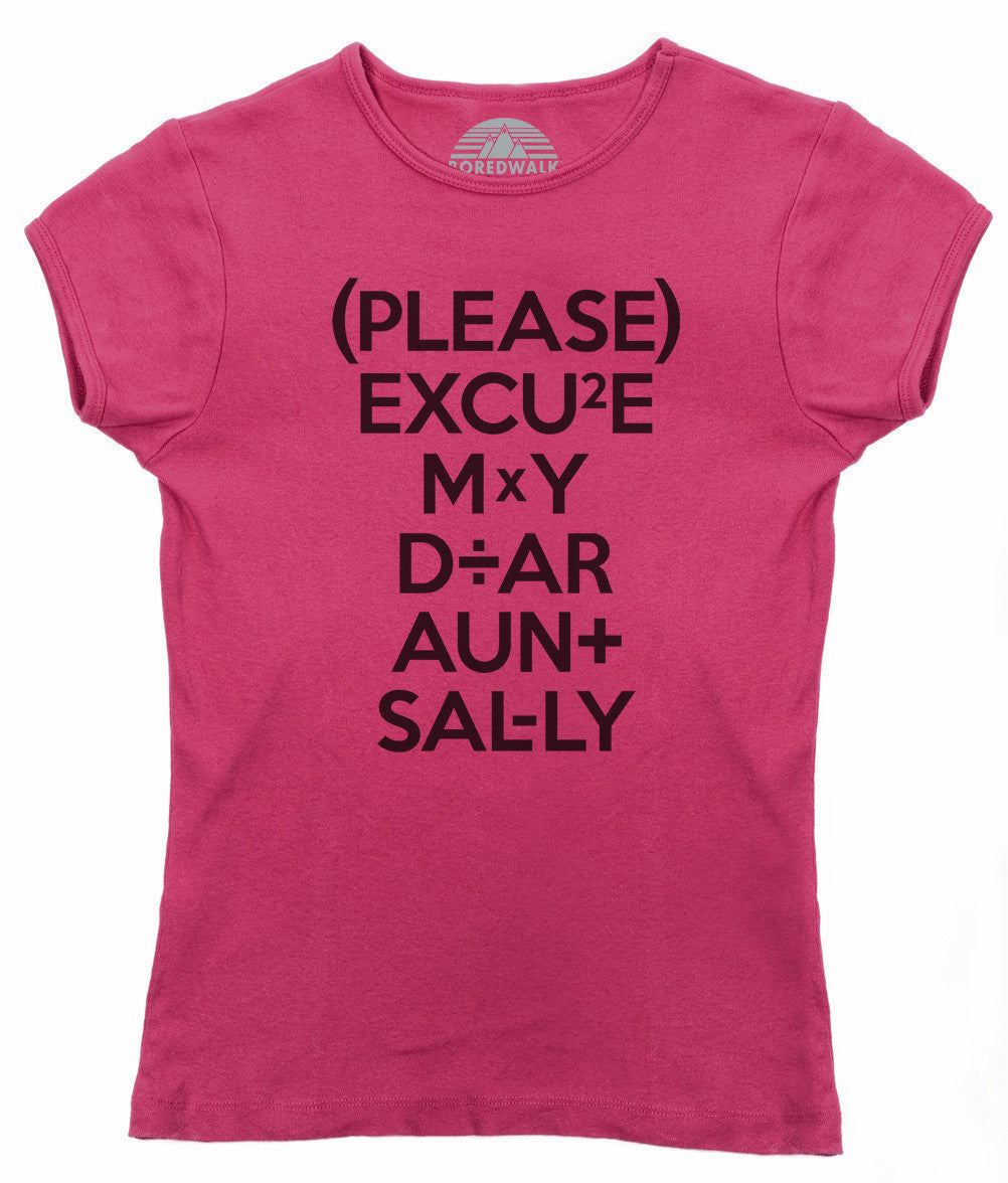 Women's Please Excuse My Dear Aunt Sally T-Shirt
