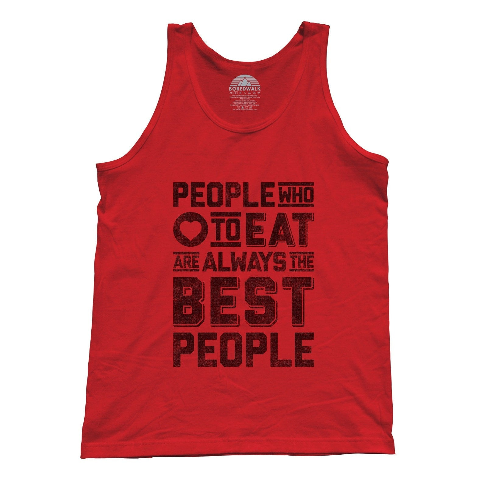 Unisex People Who Love to Eat Are Always the Best People Tank Top