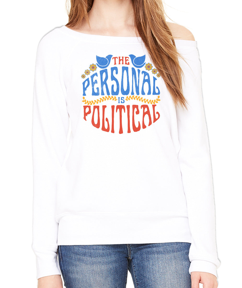 Women's The Personal is Political Scoop Neck Fleece