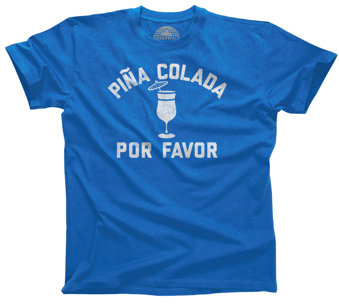 Men's Pina Colada Por Favor T-Shirt - Summer Drinking Shirt