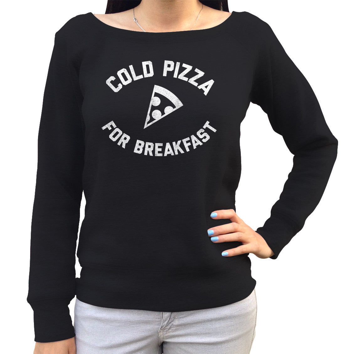 Women's Cold Pizza For Breakfast Scoop Neck Fleece Funny Hipster Foodie