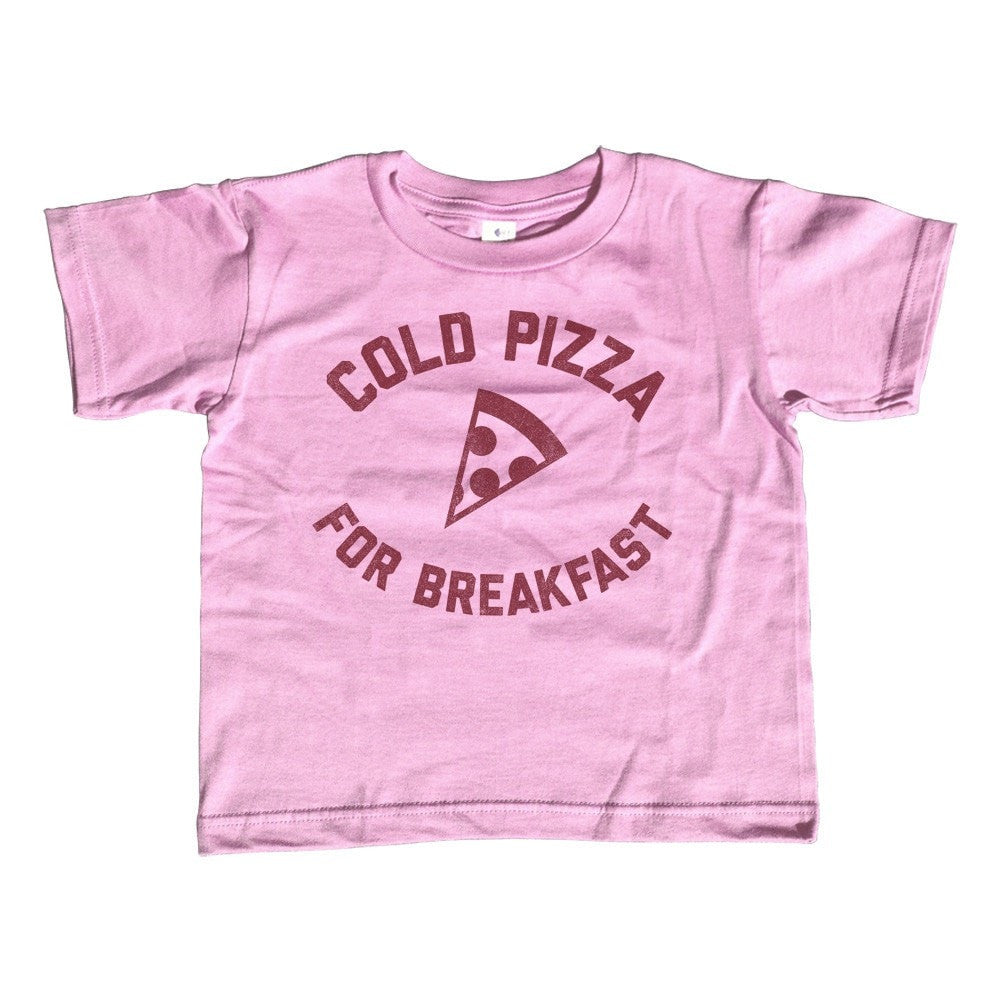 Girl's Cold Pizza For Breakfast T-Shirt - Unisex Fit Funny Hipster Foodie