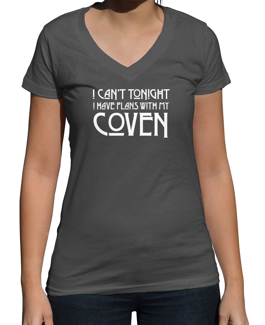 Women's I Can't Tonight I Have Plans with my Coven Vneck T-Shirt